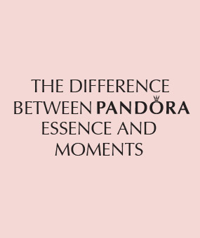 The Difference Between Pandora Essence And Moments